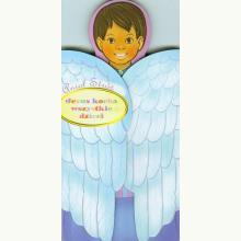 Anioł Stróż. Jezus kocha wszystkie dzieci