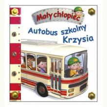 Autobus szkolny Krzysia. Mały chłopiec