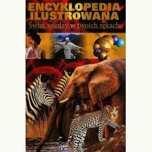 Encyklopedia ilustrowana. Świat wiedzy w twoich rękach