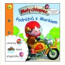 Podróżuj z Markiem. Mały chłopiec - Do wspólnego czytania