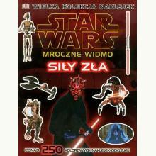 Star Wars - Mroczne Widmo Siły zła