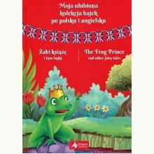 Żabi książę i inne bajki wersja angielsko-polska