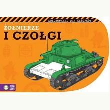 Żołnierze i czołgi. Kolorowanki dla chłopców