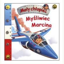 Myśliwiec Marcina. Mały chłopiec