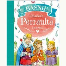 Baśnie Charles'a Perraulta i nie tylko...