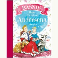 Baśnie Hansa Christiana Andersena i nie tylko…