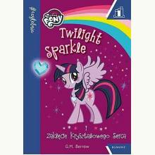 Czytelnia. My Little Pony. Twilight Sparkle i zaklęcie kryształowego serca