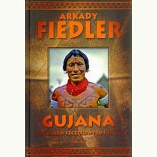 Gujana. Spotkałem szczęśliwych Indian