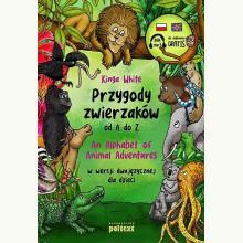 Przygody zwierzaków od A do Z (książka dwujęzyczna)