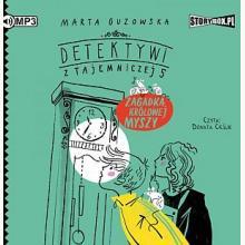Detektywi z Tajemniczej 5. Zagadka królowej myszy (Audiobook)