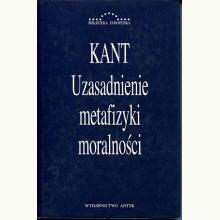 Uzasadnienie metafizyki moralności - Kant (używana)